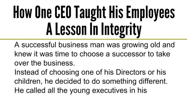 How One CEO Taught His Employees A Lesson In Integrity