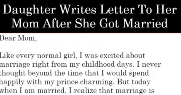 Daughter Writes Letter To Her Mom After She Got Married