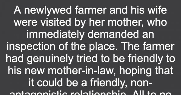Newlywed farmer gets a visit from his tough mother-in-law, but no one expected this to happen